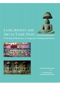 Land, Society and Art in Tamil Nadu