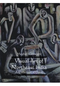 Visual Art of Northeast India