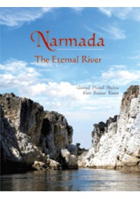 Narmada : The Eternal River